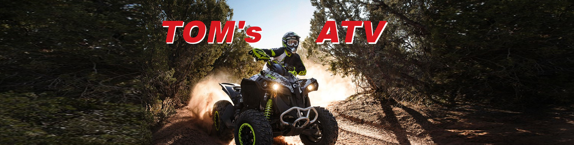 Tom's can-am ATV